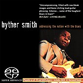 Byther Smith: Addressing the Nation with the Blues [SACD/Surround]
