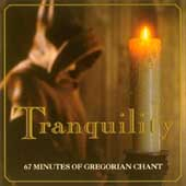 Tranquility - 67 Minutes of Gregorian Chant