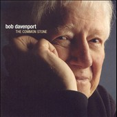 Bob Davenport: The Common Stone *