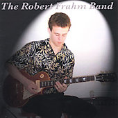 Robert Frahm: The Robert Frahm Band
