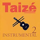 Taizé: Instrumental, Vol. 2