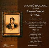 Nicolo Isouard (1773-1818): Liturgical Works for Saint John's / Rosabelle Bianchi, Charles Vincenti. Malta PO; Mirabitur Choir