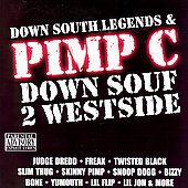 Pimp C: Down Souf 2 Westside