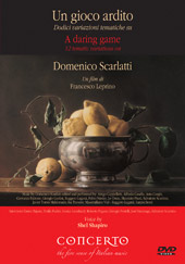 D. Scarlatti: A Daring Game / Film by Francesco Leprino [DVD]