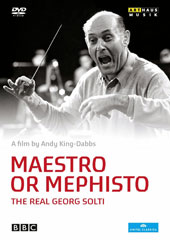Maestro or Mephisto: The Real Georg Solti, Documentary / Domingo, Gergiev, Gheorghiu, Te Kanawa, Perahia [DVD]