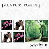 The Serenity Series: Serenity Series: Pilates - Toning *