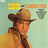 Elvis Presley: Elvis Sings Flaming Star
