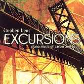 Excursions - Piano Music of Barber and Bauer / Stephen Beus