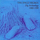 The Space Negros: Dig Archaeology 1980-1990
