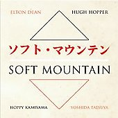 Soft Mountain: Soft Mountain [Digipak] [Limited]