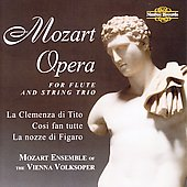 Mozart/Went: Opera excerpts for Flute and String Trio Vol 2