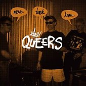 The Queers: Move Back Home [Bonus Tracks]