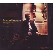 Martin Simpson: Prodigal Son