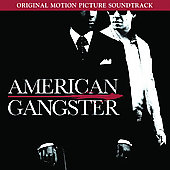 Original Soundtrack: American Gangster [Original Motion Picture Soundtrack]