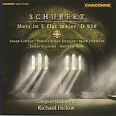 Schubert: Mass in E flat D 950 / Richard Hickox, Gritton, Stephen, Padmore, Gilchrist, Rose, et al