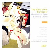 The Composer's Voice - New Music from Bowling Green Vol 5