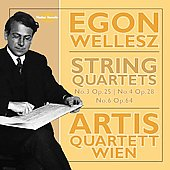 Wellesz: String Quartets no 3-4, 6 / Artis String Quartet