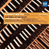 Florence Mustric Plays Vol 2 - The Thrill of the Chase