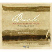 Bach: Nun komm, der Heiden Heiland - Preludes, Fugues & Chorals / Edna Stern
