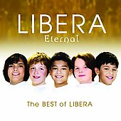 Libera: Eternal: The Best of Libera