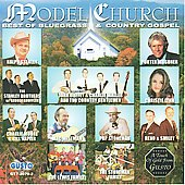 Various Artists: Model Church Best Of Bluegrass & Country Gospel