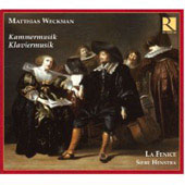 Weckman: Kammermusik, Klaviermusik / Henstra, La Fenice, et al