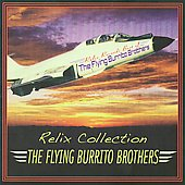The Flying Burrito Brothers: Relix Collection