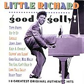 Little Richard: Good Golly! [Reissue]