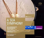 Vaughan Williams: A Sea Symphony / Geraldine McGreevy: soprano; Tommi Hakala: baritone