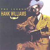 Hank Williams: Legend [Karussell]