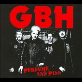 G.B.H.: Perfume and Piss [Digipak]