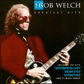 Bob Welch: Greatest Hits