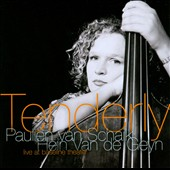 Paulien Van Schaik/Hein van de Geyn: Tenderly: Live at Baseline Theater