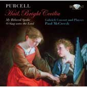 Purcell: Hail, Bright Cecilia / Paul McCreesh/Gabrieli Players