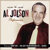 Al Jolson: Performance 1932 - 1949