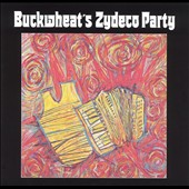 Buckwheat Zydeco Ils Sont Partis Band/Buckwheat Zydeco: Buckwheat's Zydeco Party