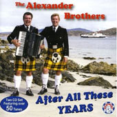 The Alexander Brothers: After All These Years *
