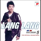 Lang Lang (Piano): Gran Turismo 5: The Official Soundtrack