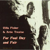 Cilla Fisher/Artie Trezise: For Foul Day and Fair
