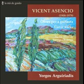 Vicent Asencio: Works for Guitar