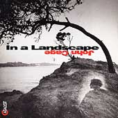 Cage: In a Landscape / Stephen Drury