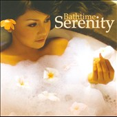 Various Artists: Bathtime Serenity