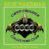 Rick Wakeman: Caped Crusader Collectors Club: Bootleg Box Vol. 1 [Box]