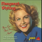 Margaret Whiting: There Goes That Song Again - The Songbook And The Legacy [Box]