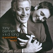 k.d. lang/Tony Bennett: A Wonderful World