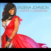 Syleena Johnson: Chapter 5: Underrated [Digipak] *