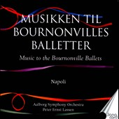 Musikken til Bournonvilles Balletter, Vol. 2: Napoli