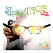 Mike Relm: Spectacle *
