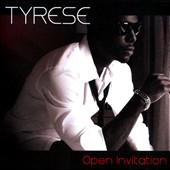 Tyrese: Open Invitation [Clean] *