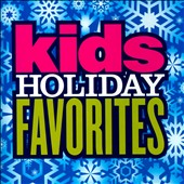 Various Artists: Kid's Holiday Favorites